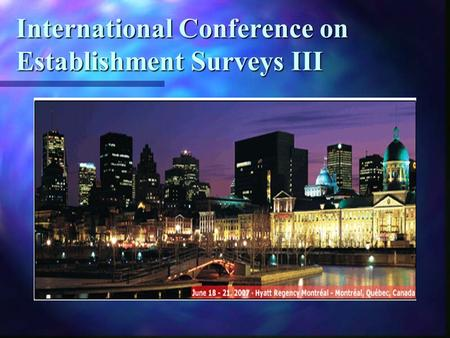 International Conference on Establishment Surveys III.