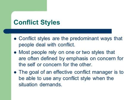 interpersonal conflict management styles Emotional intelligence and conflict management conflict management styles a two-dimensional model of styles of handling interpersonal conflict by a.