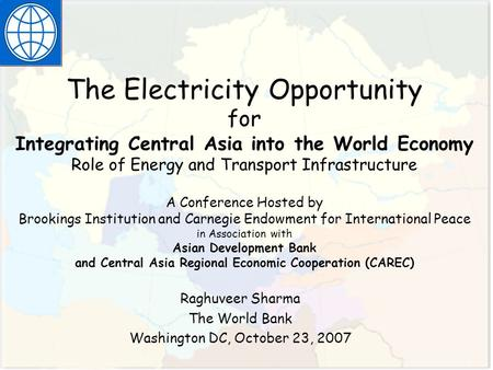 INTERIM CG MEETING Copenhagen April 29, 2002 The Electricity Opportunity for Integrating Central Asia into the World Economy Role of Energy and Transport.