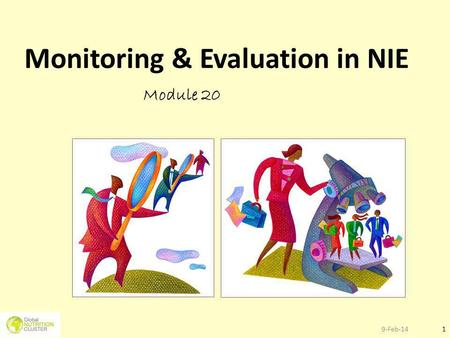 9-Feb-141 Monitoring & Evaluation in NIE Module 20.