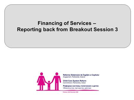 Financing of Services – Reporting back from Breakout Session 3.