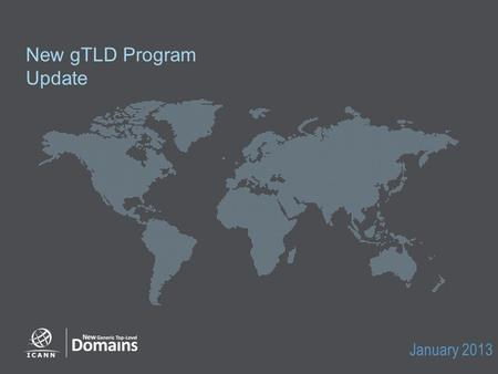 New gTLD Program Update January 2013. 2 Applications received Initial Evaluation Rights protection mechanisms Agenda 2.