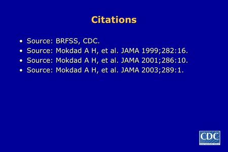 Citations Source: BRFSS, CDC.