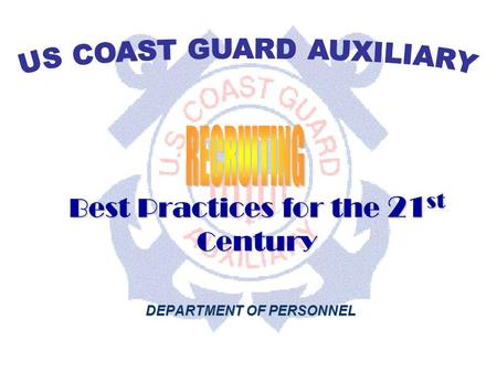 DEPARTMENT OF PERSONNEL Best Practices for the 21 st Century DEPARTMENT OF PERSONNEL.