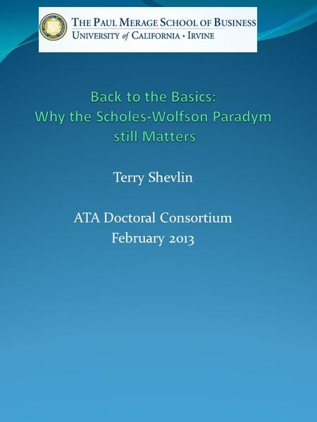 Terry Shevlin ATA Doctoral Consortium February 2013.