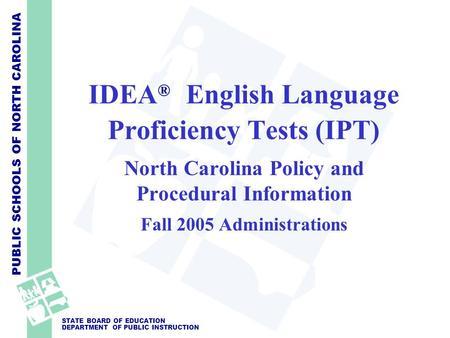 California English Language Development Test (CELDT) - ppt download