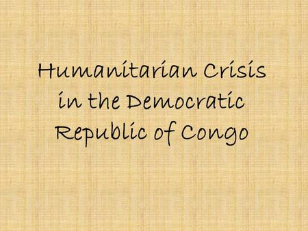 Humanitarian Crisis in the Democratic Republic of Congo.