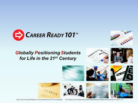 Globally Positioning Students for Life in the 21st Century