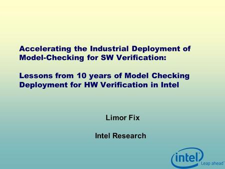 Accelerating the Industrial Deployment of Model-Checking for SW Verification: Lessons from 10 years of Model Checking Deployment for HW Verification in.