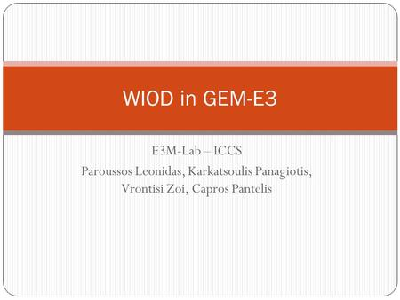 WIOD in GEM-E3 E3M-Lab – ICCS