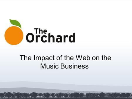 The Impact of the Web on the Music Business. 2 The Leading Digital Distributor Founded in 1997 Thousands of labels Every music genre Catalogue of more.