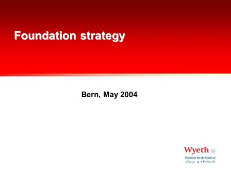Foundation strategy Bern, May 2004. Foundation strategy elements Research axes, project portfolio Financing Communication People Systems.