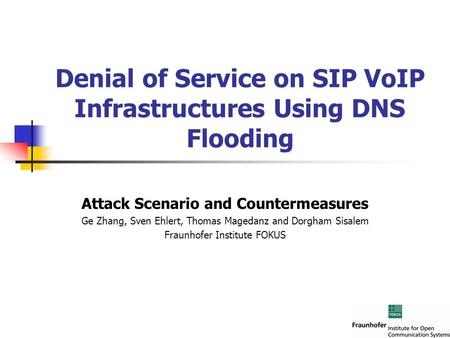 Denial of Service on SIP VoIP Infrastructures Using DNS Flooding