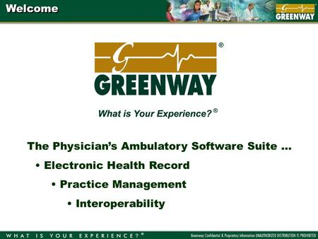The Physicians Ambulatory Software Suite … Electronic Health Record Practice Management Interoperability Welcome.