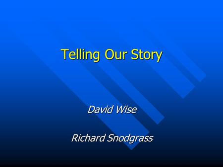 Telling Our Story David Wise Richard Snodgrass. September 19, 2003ACM Council2 We dont know our history. What was the impetus for the 18 transactions.