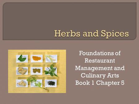 Foundations of Restaurant Management and Culinary Arts Book 1 Chapter 5.