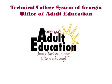 Technical College System of Georgia Office of Adult Education.