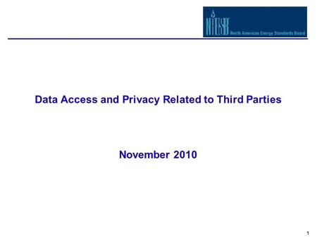 1 Data Access and Privacy Related to Third Parties November 2010.