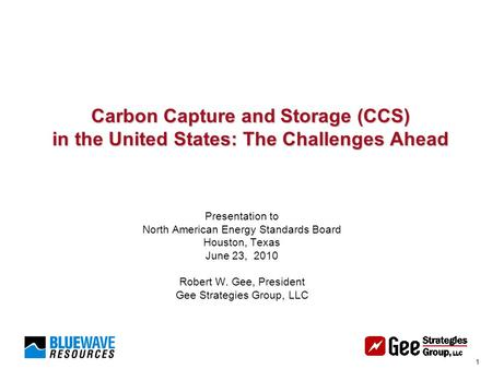 1 Carbon Capture and Storage (CCS) in the United States: The Challenges Ahead Carbon Capture and Storage (CCS) in the United States: The Challenges Ahead.