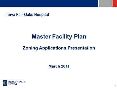 11 Inova Fair Oaks Hospital Master Facility Plan Zoning Applications Presentation March 2011.