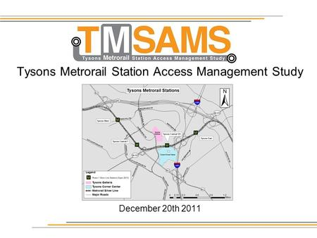 Tysons Metrorail Station Access Management Study December 20th 2011.