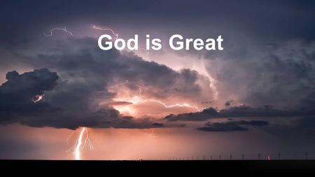 God is Great.