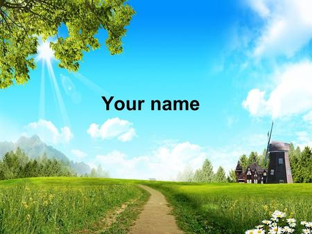 Your name. As morning dawns and evening fades You inspire songs of praise That rise from earth to touch Your heart And glorify Your Name.