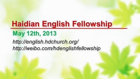 Haidian English Fellowship May 12th, 2013   May 12th, 2013