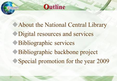 Bibliographic Information Services at the National Central Library: Current Status and Future Developments Karl Min Ku March 26, 2009.