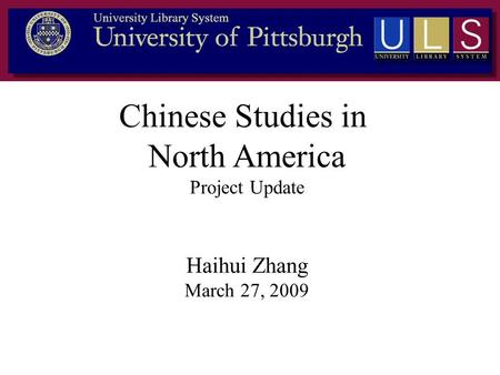 Chinese Studies in North America Project Update