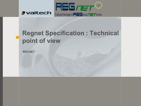 Regnet Specification : Technical point of view REGNET.