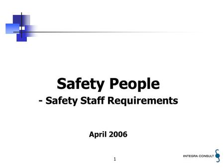 1 Safety People - Safety Staff Requirements April 2006.