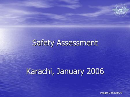 Integra Consult A/S Safety Assessment Karachi, January 2006.