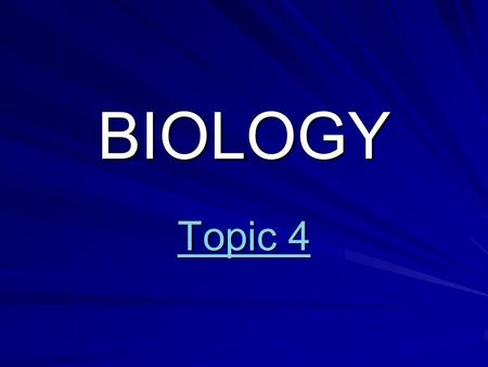 BIOLOGY Topic 4 Topic 4. Topic Outline Communities & Ecosystems & Ecosystems Populations Evolution Classification Human Impact Human Impact HOME.