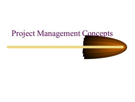 Project Management Concepts. Project, Defined A project is an endeavor to accomplish a specific objective through a series of tasks/activities. A project.