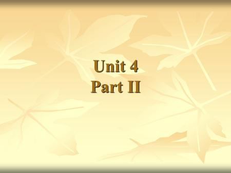Unit 4 Part II. Intensifiers & Quantifiers An intensifier An intensifier Definition: a word/group of words which normally indicates emphasis or strong.