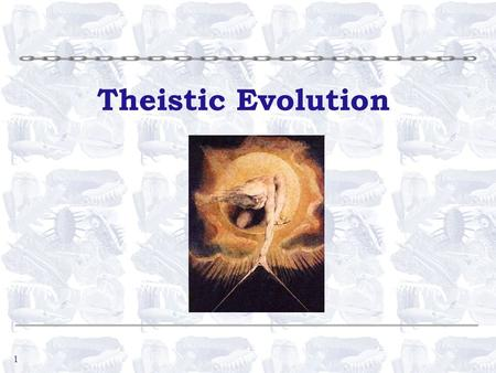 1 Theistic Evolution. 2 What is Theistic Evolution? Middle of the road approach §Belief in both evolution and God - usually in that order §[They] consider.