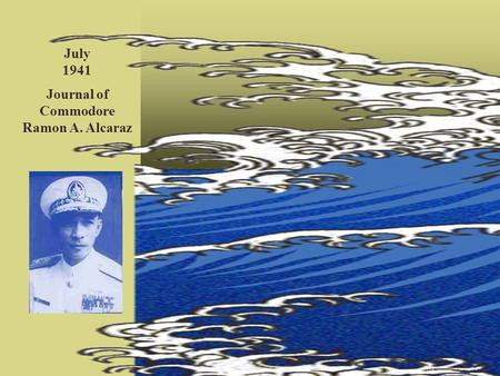 Journal of Commodore Ramon A. Alcaraz
