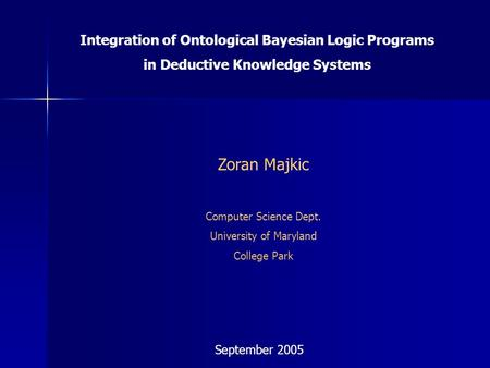 Zoran Majkic Integration of Ontological Bayesian Logic Programs
