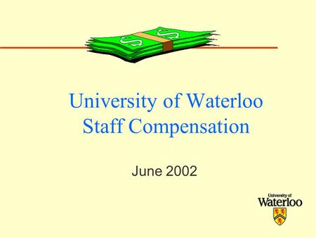 University of Waterloo Staff Compensation June 2002.