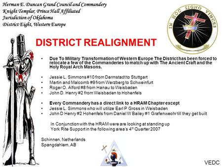 DISTRICT REALIGNMENT Herman E. Duncan Grand Council and Commandery