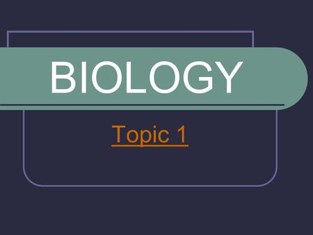BIOLOGY Topic 1. Topic Outline Cell Theory Cell Theory Prokaryotic Cells Prokaryotic Cells Eukaryotic Cells Eukaryotic Cells Membranes Cell Division Cell.