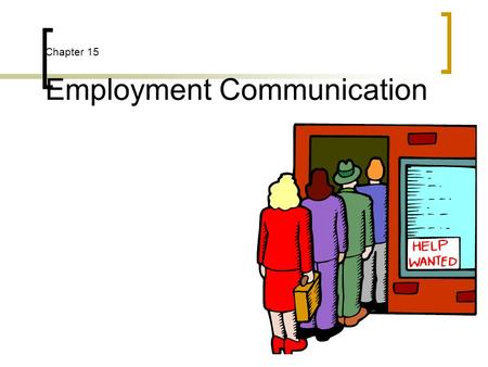 Chapter 15 Employment Communication