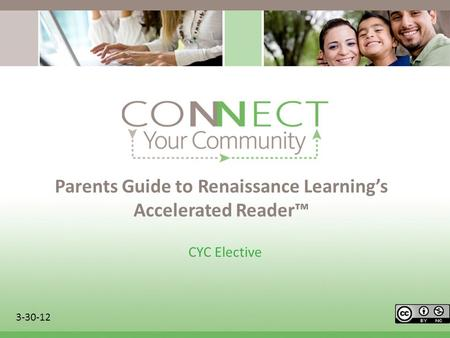 Parents Guide to Renaissance Learnings Accelerated Reader CYC Elective 3-30-12.