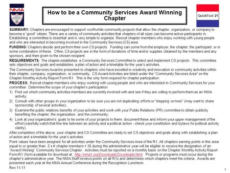 1 How to be a Community Services Award Winning Chapter SUMMARY: Chapters are encouraged to support worthwhile community projects that allow the chapter,