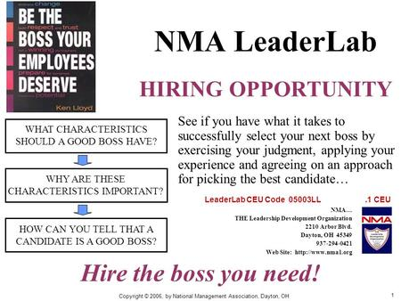 1 NMA LeaderLab HIRING OPPORTUNITY WHAT CHARACTERISTICS SHOULD A GOOD BOSS HAVE? WHY ARE THESE CHARACTERISTICS IMPORTANT? HOW CAN YOU TELL THAT A CANDIDATE.