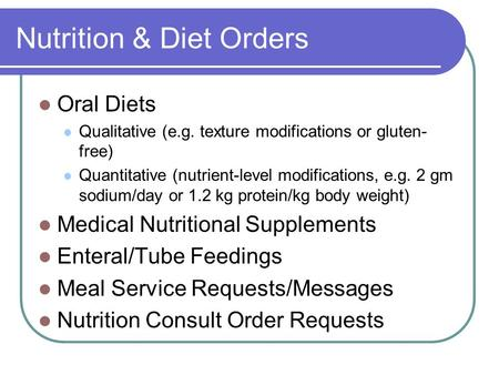Nutrition & Diet Orders