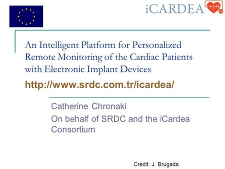 An Intelligent Platform for Personalized Remote Monitoring of the Cardiac Patients with Electronic Implant Devices  Catherine.