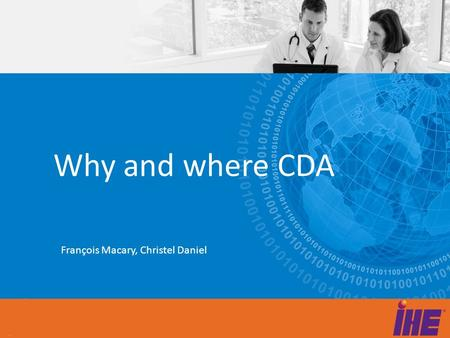 Why and where CDA François Macary, Christel Daniel.