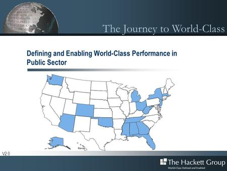 The Journey to World-Class Defining and Enabling World-Class Performance in Public Sector V2.0.